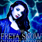 The Freya Snow Short Story Collection